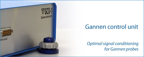 The Gannen Control Unit assures optimum signal conditioning for all probes in the Gannen series.
