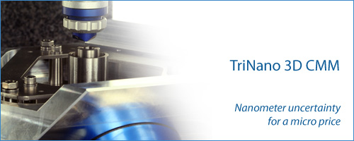 The TriNano N100 3D coordinate measuring machine (CMM) offers nanometer level uncertainty for a very competitive price.